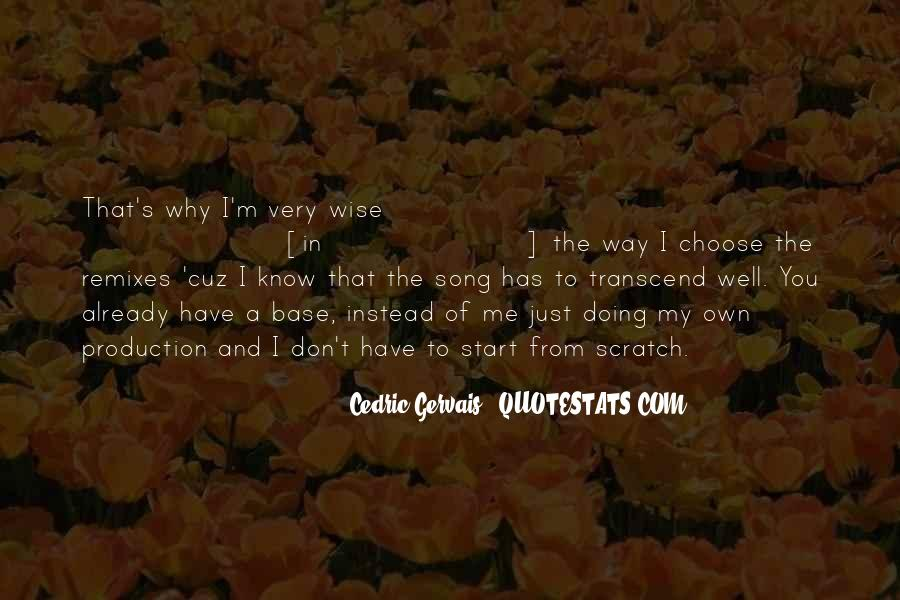 Cedric Gervais Quotes #1154826
