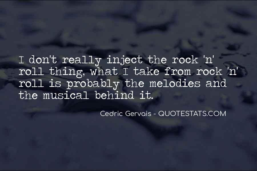 Cedric Gervais Quotes #1426120