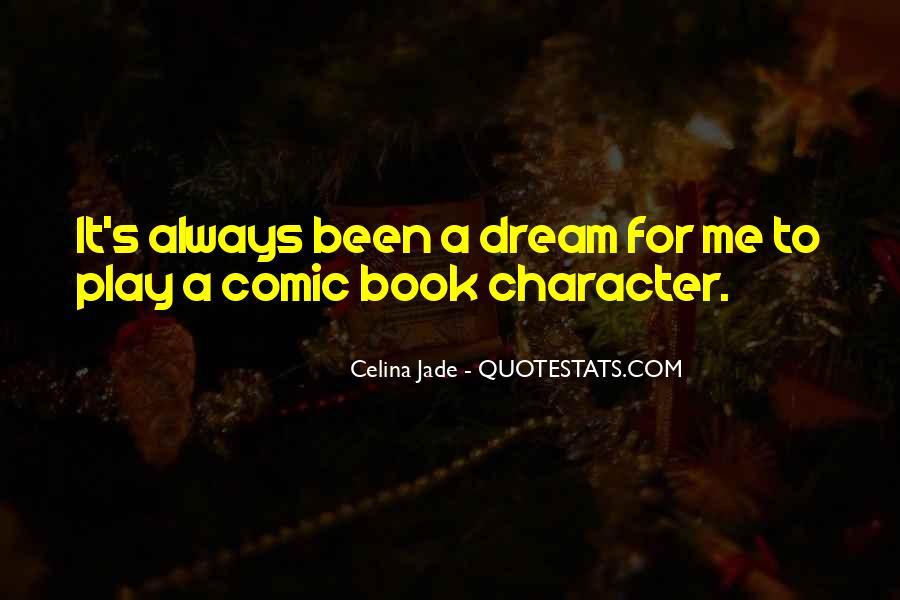 Celina Jade Quotes #714540