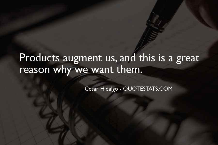 Cesar Hidalgo Quotes #1418553