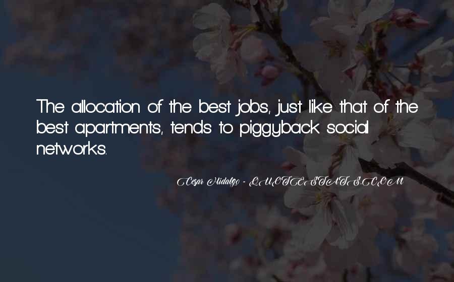 Cesar Hidalgo Quotes #1528127