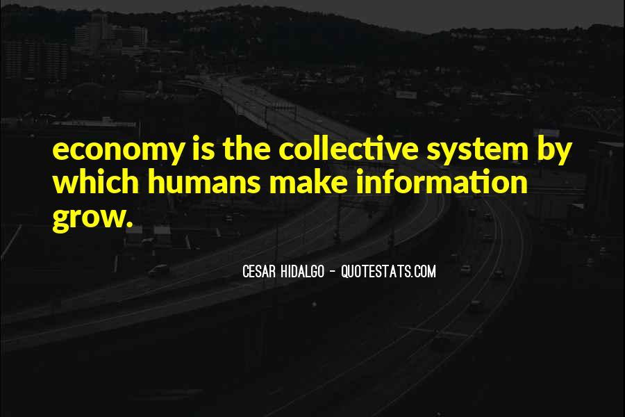 Cesar Hidalgo Quotes #1559632
