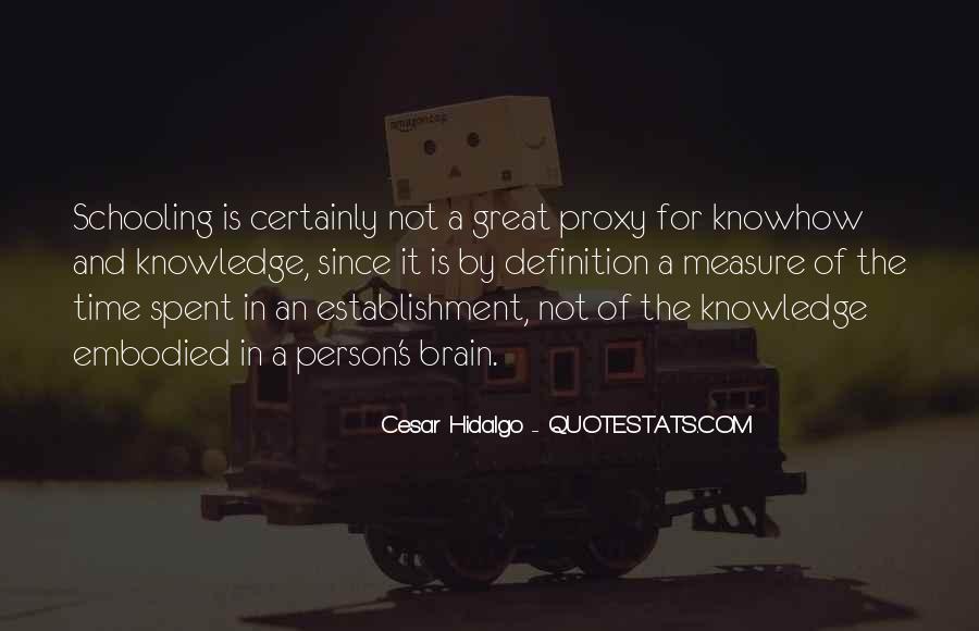 Cesar Hidalgo Quotes #1643945