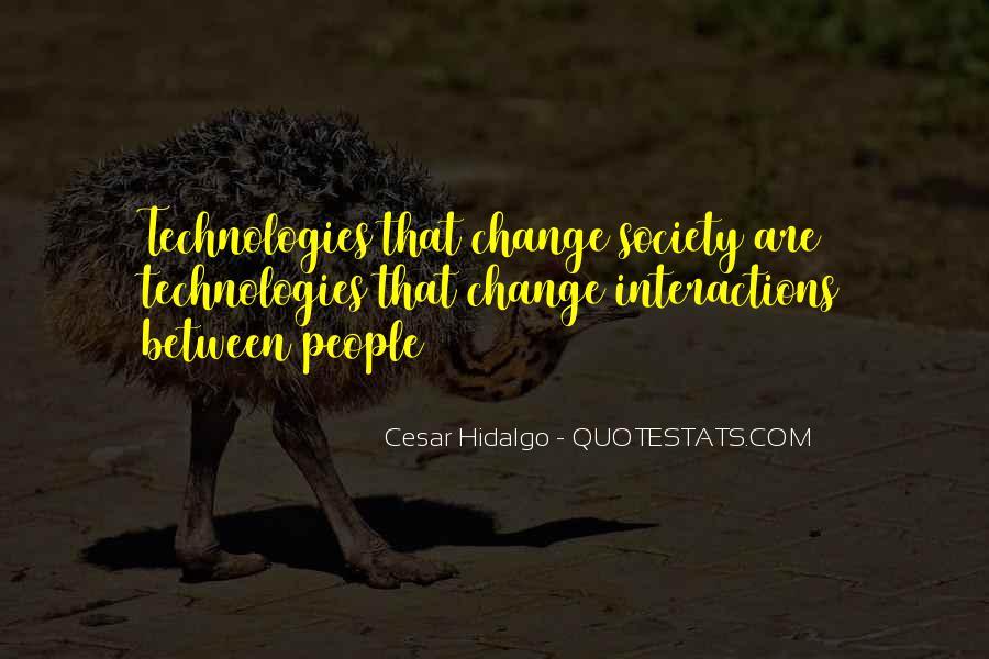 Cesar Hidalgo Quotes #1768488