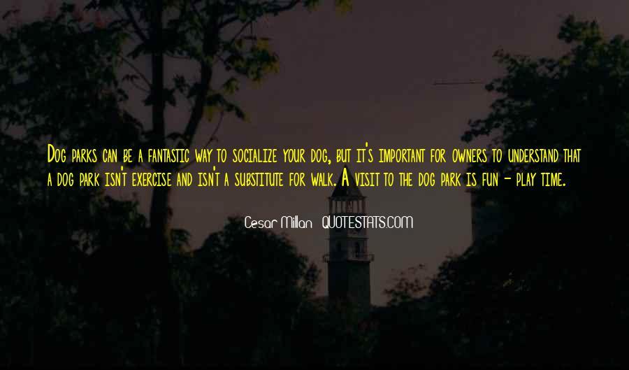 Cesar Millan Quotes #1129754
