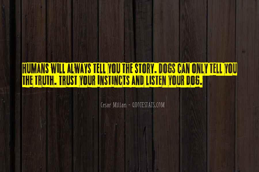 Cesar Millan Quotes #1201036