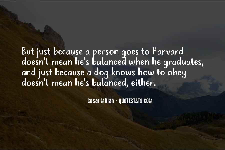 Cesar Millan Quotes #1219581