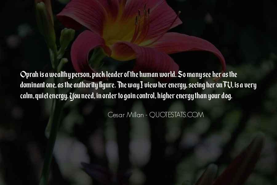 Cesar Millan Quotes #131569