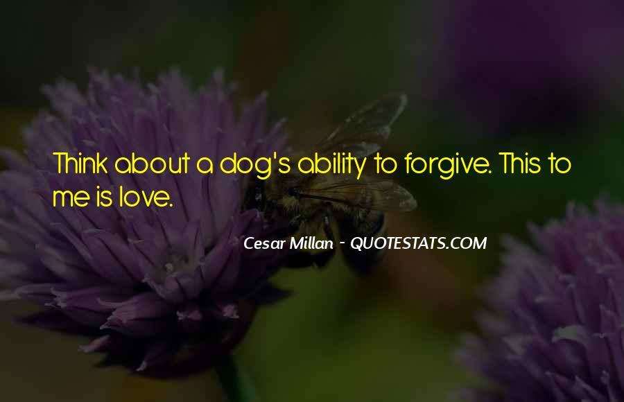 Cesar Millan Quotes #1329154