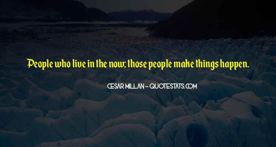 Cesar Millan Quotes #1697904