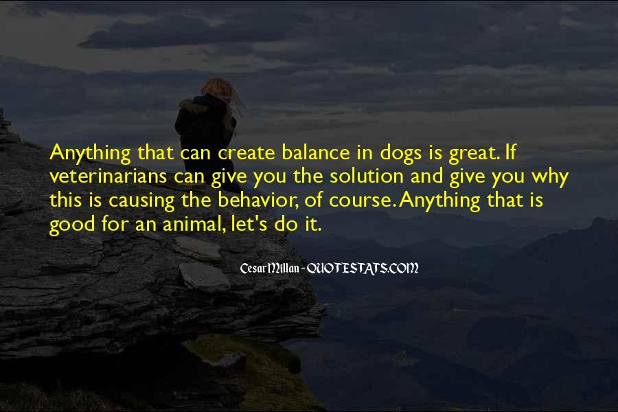 Cesar Millan Quotes #1862152