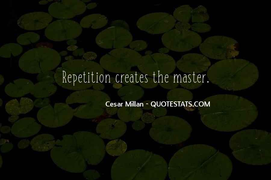 Cesar Millan Quotes #299455
