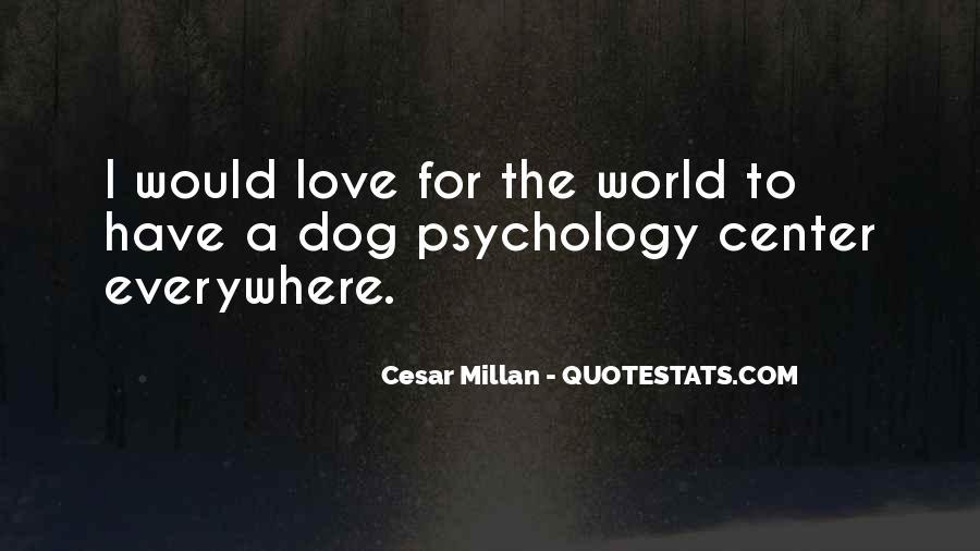Cesar Millan Quotes #339265