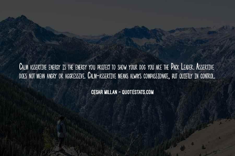 Cesar Millan Quotes #480903