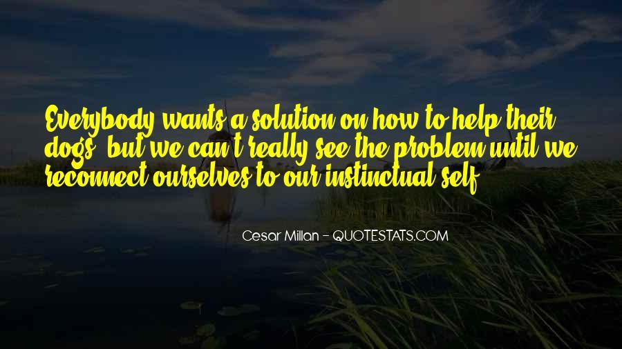 Cesar Millan Quotes #840702