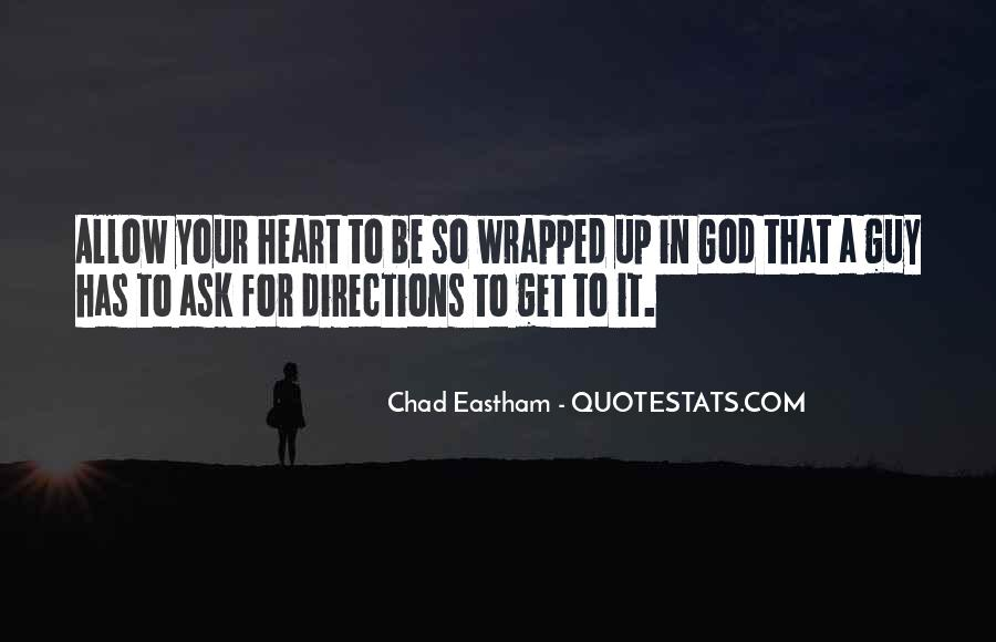 Chad Eastham Quotes #561691
