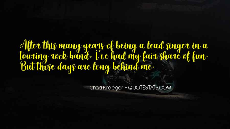 Chad Kroeger Quotes #1261159