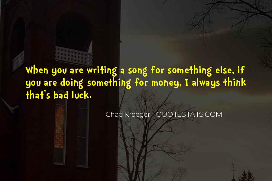 Chad Kroeger Quotes #304873