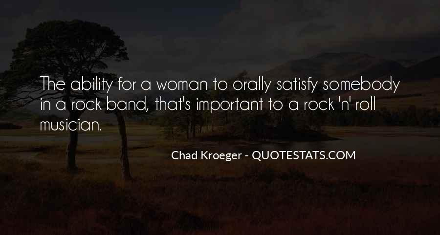 Chad Kroeger Quotes #764904