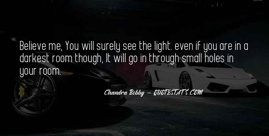 Chandra Bobby Quotes #1098311