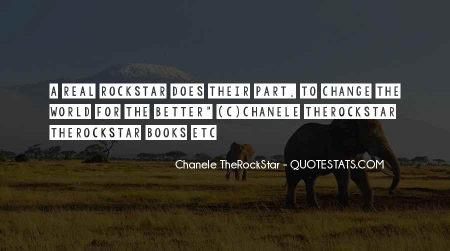 Chanele TheRockStar Quotes #368263