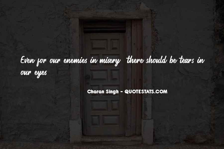 Charan Singh Quotes #1641669