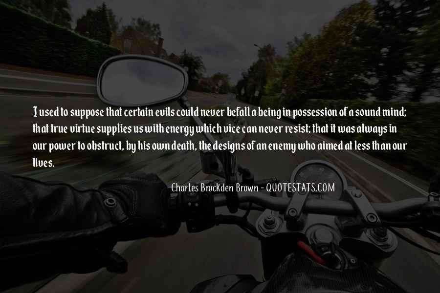 Charles Brockden Brown Quotes #244016