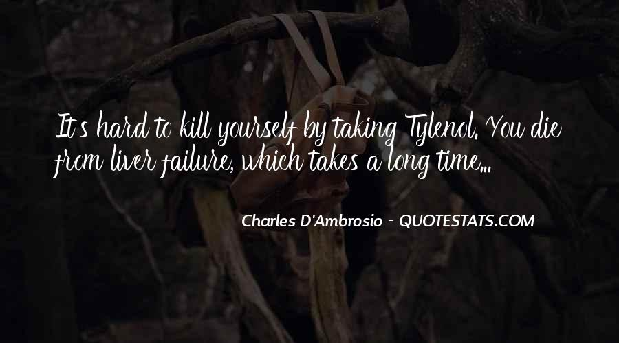 Charles D'Ambrosio Quotes #1404916