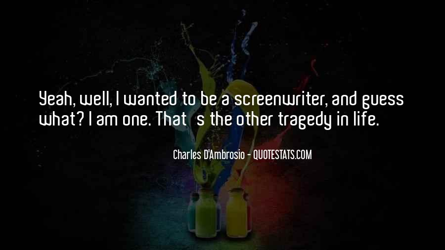 Charles D'Ambrosio Quotes #1488354