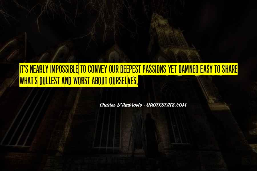Charles D'Ambrosio Quotes #1817251