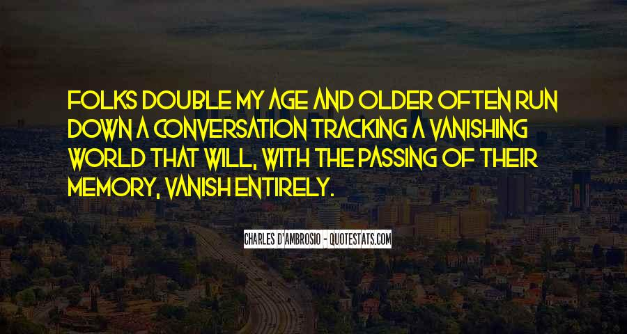 Charles D'Ambrosio Quotes #323137