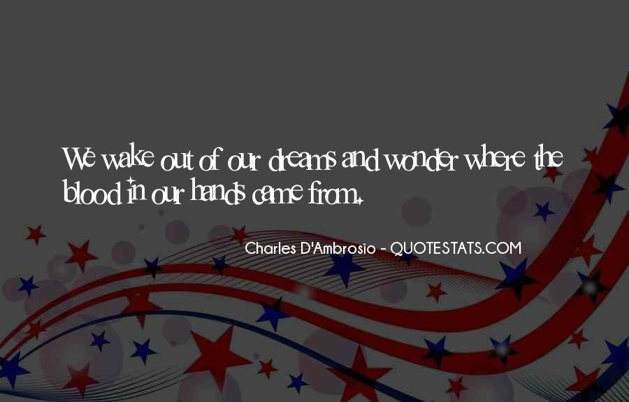Charles D'Ambrosio Quotes #74714
