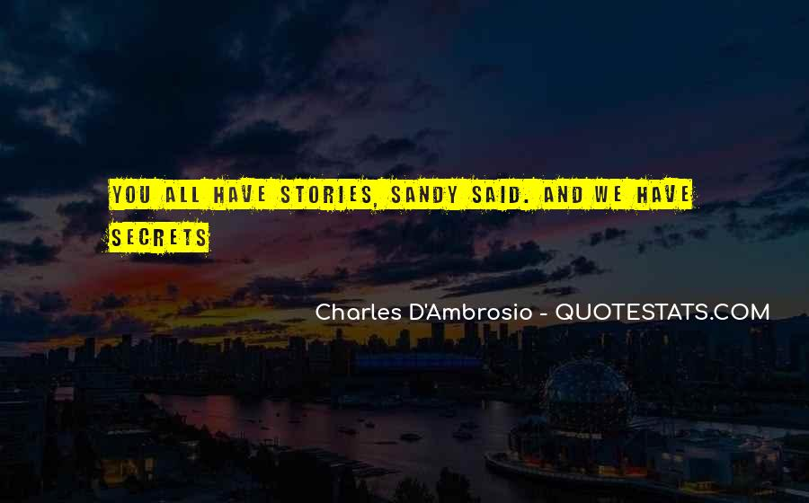 Charles D'Ambrosio Quotes #793575