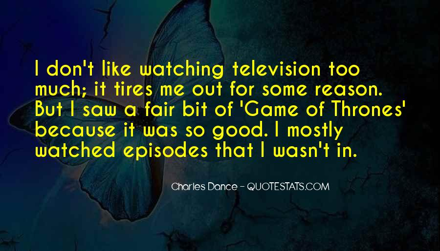 Charles Dance Quotes #1095304