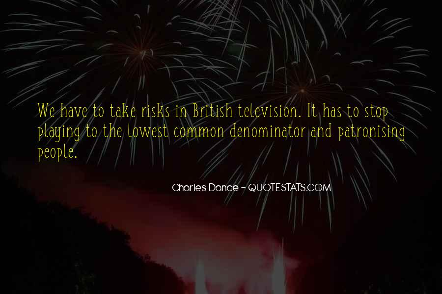 Charles Dance Quotes #1435036