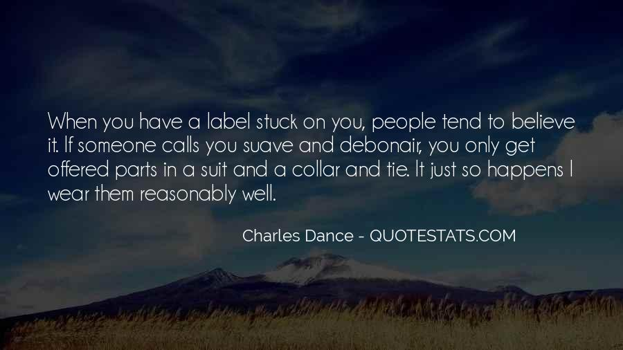 Charles Dance Quotes #1496895