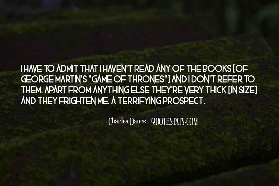 Charles Dance Quotes #1628557