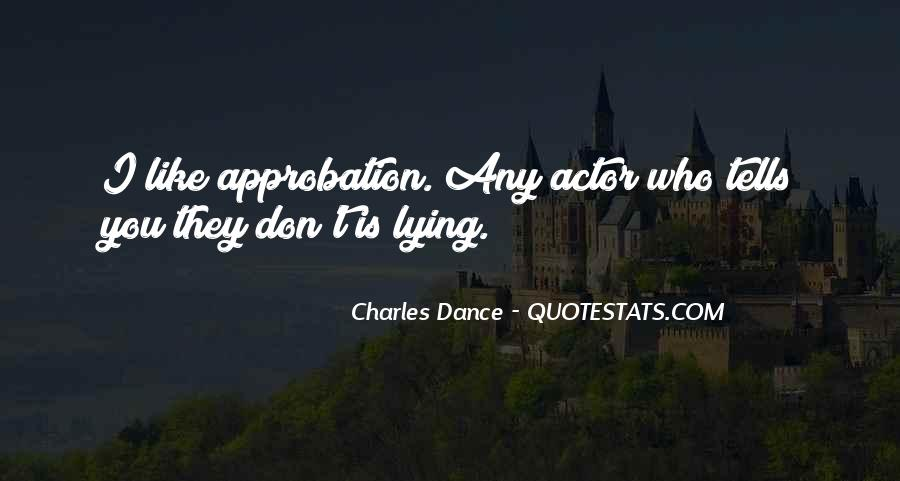 Charles Dance Quotes #1657557