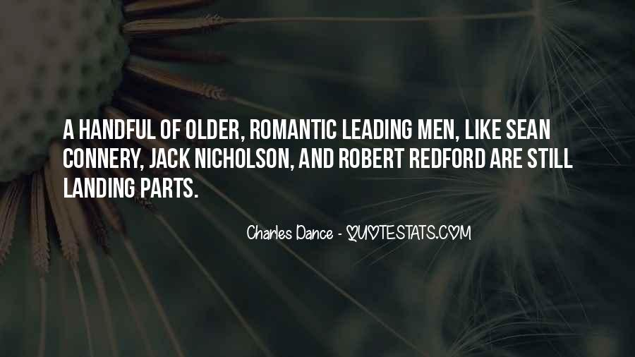 Charles Dance Quotes #1739155
