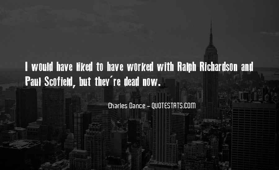 Charles Dance Quotes #1770505