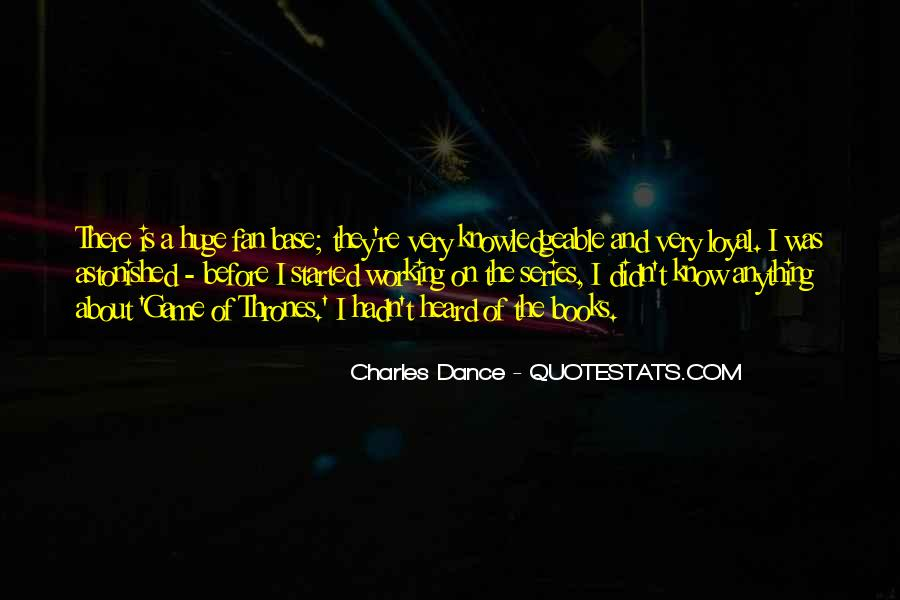 Charles Dance Quotes #217912