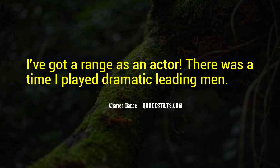 Charles Dance Quotes #521564