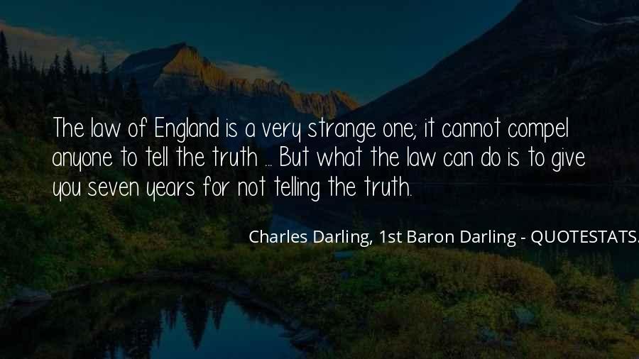 Charles Darling, 1st Baron Darling Quotes #1328286