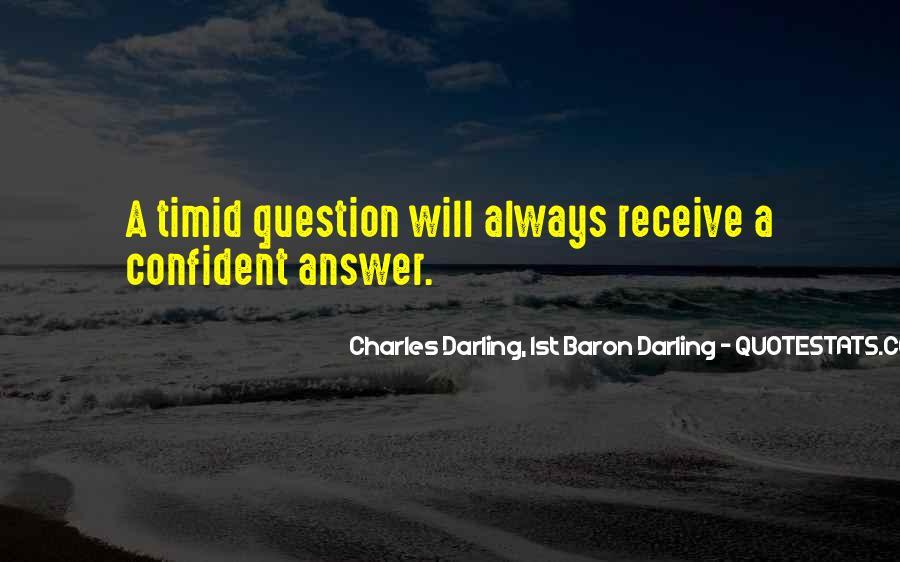 Charles Darling, 1st Baron Darling Quotes #1767507