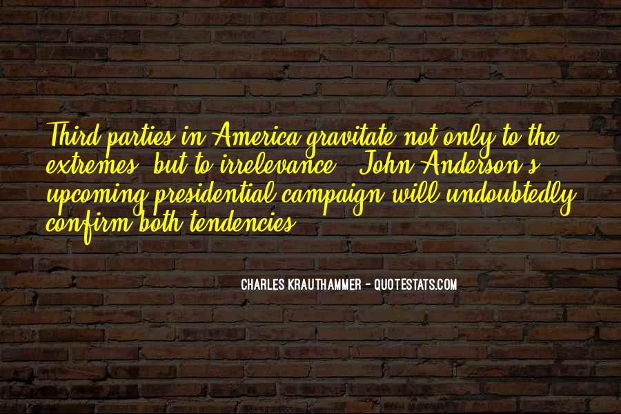 Charles Krauthammer Quotes #1258933