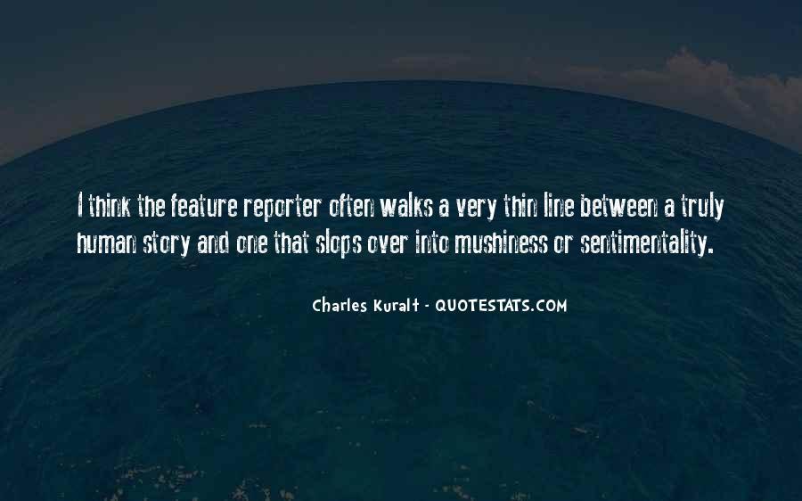 Charles Kuralt Quotes #1023889