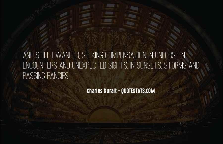Charles Kuralt Quotes #1030611