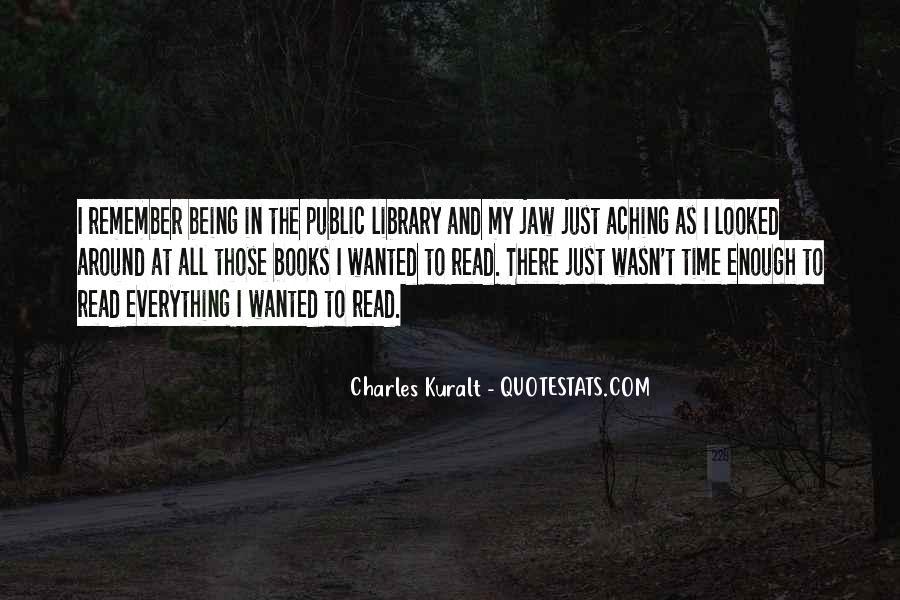 Charles Kuralt Quotes #1066797