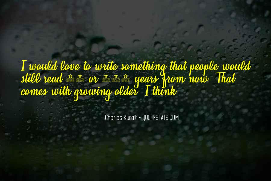 Charles Kuralt Quotes #1126660