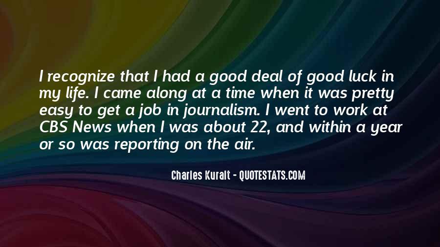 Charles Kuralt Quotes #1132309